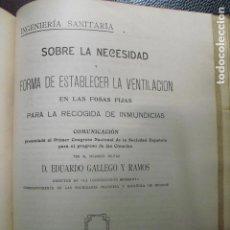 Libros antiguos: 1909 VENTILACION EN LAS FOSAS FIJAS PARA LA RECOGIDA DE INMUNDICIAS EDUARDO GALLEGO. Lote 87905324