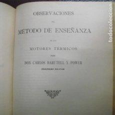 Libros antiguos: 1909 OBSERVACIONES AL MÉTODO DE ENSEÑANZA DE LOS MOTORES TÉRMICOS BARUTELL. Lote 87906372