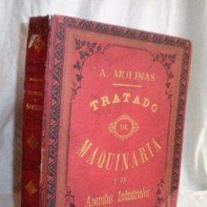 Libros antiguos: TRATADO DE MAQUINARIA Y APARATOS INDUSTRIALES - AÑO 1875 - IN-FOLIO·LAMINAS.. Lote 87913004
