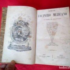 Libros antiguos: 1858 COCINA EL NUEVO COCINERO MEJICANO 1 LAMINA AL PRINCIPIO Y 6 AL FINAL 1200 GRS 24 CMS 1008 PGS. Lote 88120500