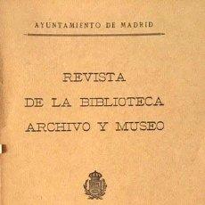 Libros antiguos: REVISTA DE LA BIBLIOTECA, ARCHIVO Y MUSEO. 30 1931(GONZÁLEZ PALENCIA; F. PÉREZ MÍNGUEZ; DOMÍNGUEZ BO. Lote 88247092