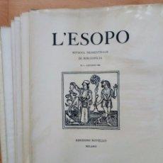 Libros antiguos: L'ESOPO RIVISTA TRIMESTRALE DI BIBLIOFILIA. BIBLIOFILIA. ESOPO. Lote 88293876