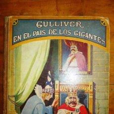 Libros antiguos: SWIFT, J. GULLIVER EN EL PAÍS DE LOS GIGANTES. (BIBLIOTECA PARA NIÑOS). Lote 88758244