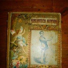 Libros antiguos: RAMÓN MIRÓ, IGNACIO. HISTORIA DE LUISITO. (BIBLIOTECA AURORA). Lote 88759488