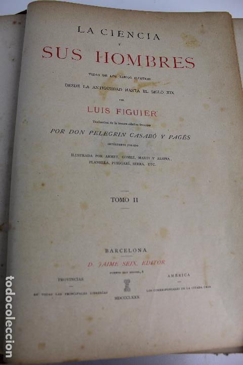 Libros antiguos: L-934. LA CIENCIA Y SUS HOMBRES. POR LUIS FIGUIER. TOMO II.EL RENACIMIENTO J.SEIX,EDITOR. AÑO 1880. - Foto 5 - 88840980