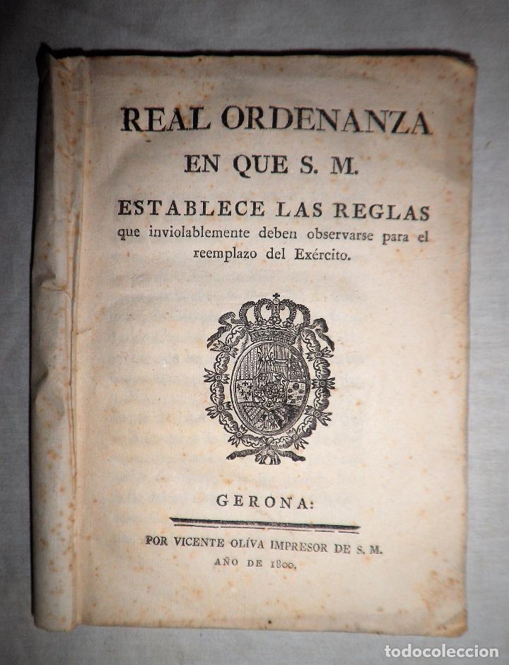REAL ORDENANZA DE SU MAJESTAD·EXERCITO - GERONA AÑO 1800. (Libros Antiguos, Raros y Curiosos - Historia - Otros)