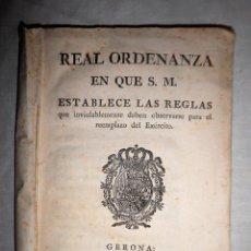 Libros antiguos: REAL ORDENANZA DE SU MAJESTAD·EXERCITO - GERONA AÑO 1800.. Lote 88878628