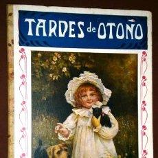 Libros antiguos: TARDES DE OTOÑO (BIBLIOTECA PARA NIÑOS) DE ED. RAMÓN SOPENA EN BARCELONA 1930. Lote 88892072