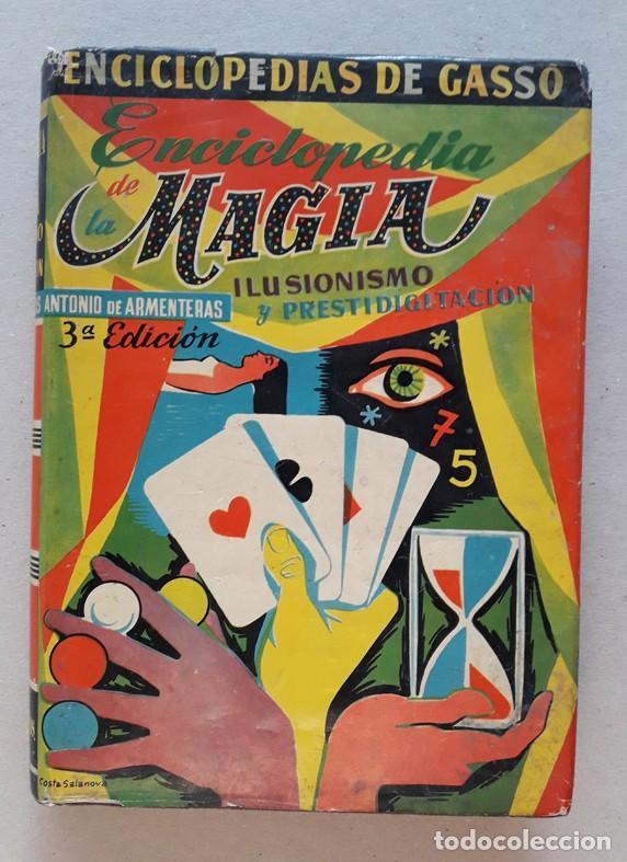 1959. ENCICLOPEDIA DE MAGIA, ILUSIONISMO Y PRESTIDIGITACION, MUY INTERESANTE (Libros Antiguos, Raros y Curiosos - Ciencias, Manuales y Oficios - Otros)