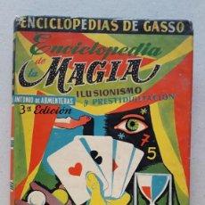 Libros antiguos: 1959. ENCICLOPEDIA DE MAGIA, ILUSIONISMO Y PRESTIDIGITACION, MUY INTERESANTE. Lote 127615666
