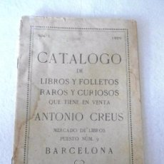 Libros antiguos: ANTIGUO CATALOGO LIBROS Y FOLLETOS CURIOSOS BARCELONA 1929. Lote 89015048