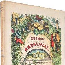 Libros antiguos: ESTÉBANEZ CALDERÓN : ESCENAS ANDALUZAS. SEGUIDAS DE NOVELAS Y CUENTOS. (1 GRABADO DEL AUTOR . Lote 89109652
