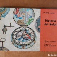 Libros antiguos: HISTORIA DEL RELOJ LIBRO. Lote 89119476