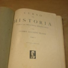 Libros antiguos: CURSO DE HISTORIA PARA LA SEGUNDA ENSEÑANZA. TOMO I . 2º EDIC. PEDRO AGUADO BLEYE 1935. Lote 89130840