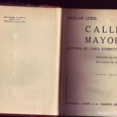 Libros antiguos: CALLE MAYOR. SINCLAIR LEWIS. ED.CENIT, MADRID, 1931. . Lote 89195276