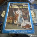 Libros antiguos: EL APOGEO DE NAPOLEON 1942 CON 53 GRABADOS Y 4 TRICROMIAS. Lote 89258420