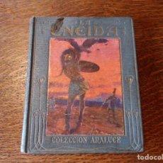 Libros antiguos: LA ENEIDA, RELATADA A LOS NIÑOS, COLECCIÓN ARALUCE, AÑO 1914. Lote 89261204