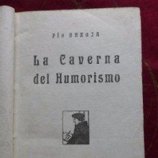 Libros antiguos: PÍO BAROJA. LA CAVERNA DEL HUMORISMO. RAFAEL CARO REGGIO EDITOR. 1ª ED 1919. Lote 89299832