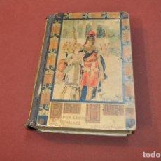 Libros antiguos: BEN HUR , NOVELA DE LA ÉPOCA DE JESUCRISTO - LEWIS WALLACE - BIBLIOTECA PERLA - ANOB. Lote 89379616