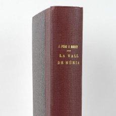 Libros antiguos: LA VALL DE NÚRIA-JOSEP PUIG I BOSCH-ED.IBÉRICA, BARCELONA 1929. Lote 89433636