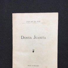 Libros antiguos: PAU DE LA PAU. DONYA JUANITA. PALMA DE MALLORCA. IMP. DE VIUDA Y FIYS DEN GELABERT. 1887. 1ª EDICIÓN. Lote 89446636