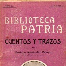 Libros antiguos: ENRIQUE MENÉNDEZ PELAYO : CUENTOS Y TRAZOS (PATRIA, S.F.). Lote 89472368