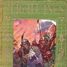 Libros antiguos: ARALUCE : MAGALLANES (1936). Lote 89505700