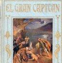Libros antiguos: ARALUCE : EL GRAN CAPITÁN (1936). Lote 89505940