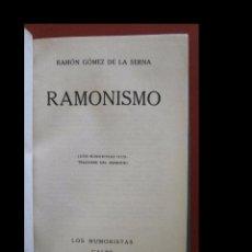 Libros antiguos: RAMONISMO. RAMÓN GOMEZ DE LA SERNA. Lote 89567320