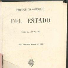 Libros antiguos: PRESUPUESTOS GENERALES DEL ESTADO PARA EL AÑO 1862 Y SEIS PRIMEROS MESES DE 1863.. Lote 89590592