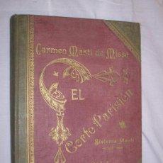 Libros antiguos: EL CORTE PARISIEN 1924 - CARMEN MARTI DE MISSE. Lote 89599056