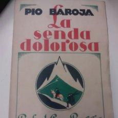 Libros antiguos: LA SENDA DOLOROSA - PIO BAROJA - 1928 . Lote 89671631