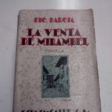Libros antiguos: LA VENTA DE MIRAMBEL - PIO BAROJA - 1931. Lote 89681036