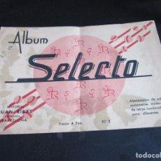 Libros antiguos: ALBUM SELECTO, EDITORIAL JUAN RIBAS Nº 2 ES EL DE 4 PESETAS. Lote 89742072