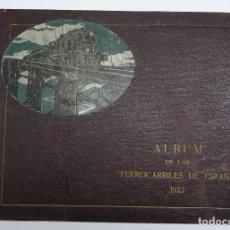 Libros antiguos: ALBUM DE LOS FERROCARRILES DE ESPAÑA 1923 PROPIEDAD DE LA EDITORIAL TURISMO.35X25 CMS 288PP 7 HOJAS. Lote 89751900
