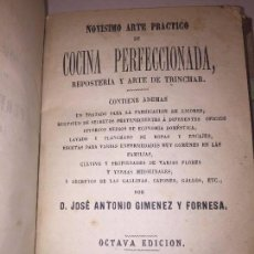 Libros antiguos: COCINA PERFECCIONADA 1878 ARTE PRÁCTICO JOSÉ ANTONIO GIMENEZ Y FONSECA VALENCIA BUEN ESTADO 8º EDIC.. Lote 125374954