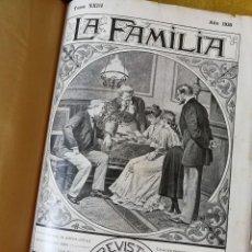 Libros antiguos: LIBRO LA FAMILIA- REVISTA MORAL, INSTRUCTIVA Y RECREATIVA. AÑO 1930-31.. Lote 89792052