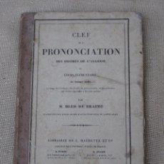 Libros antiguos: CLEF DE LA PRONONCIATION DES IDIOMES DE L`ALGÉRIE OU COURS ELÉMENTAIRE DE LECTURE ARABE - AÑO 1848.. Lote 89857712