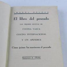 Libros antiguos: LIBRO DE BELEAK, IMANOL, EL LIBRO DEL PESCADO. AÑO 1933, LAS MEJORES RECETAS DE COCINA VASCA, COCINA. Lote 89938820