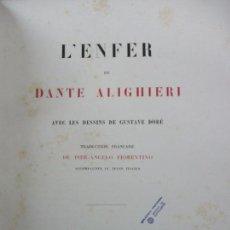 Libros antiguos: L'ENFER DE DANTE ALIGHIERI AVEC LES DESSINS DE GUSTAVE DORÉ. 1868.. Lote 89959608