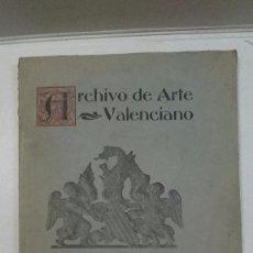 Libros antiguos: ARCHIVO DE ARTE VALENCIANO (1919). Lote 89963984