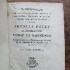 Libros antiguos: MANIFESTACION EN QUE SE PUBLICAN MUCHOS Y RELEVANTES SERVICIOS Y NOBLES HECHOS... 1794.. Lote 90037696