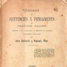 Libros antiguos: CODINACH Y ESPINALT : APLECH DE SENTENCIES Y PENSAMENTS DE FILOSOPHS INSIGNES VESTITS A LA CATALANA . Lote 90055800
