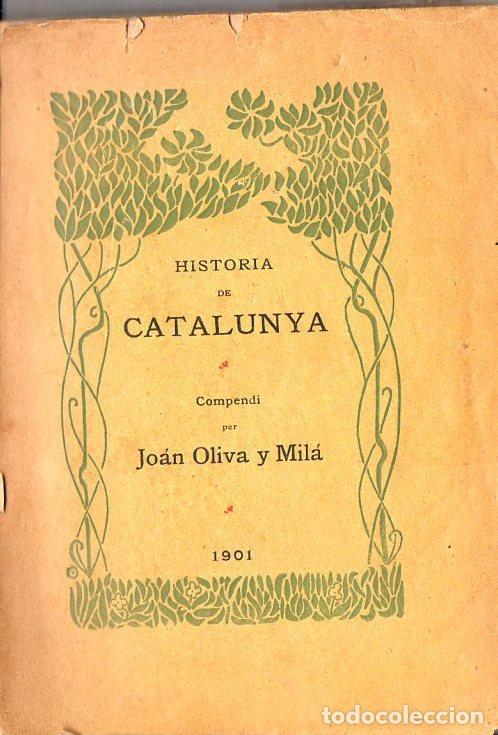 JOAN OLIVA Y MILÁ : BREU COMPENDI D' HISTORIA DE CATALUNYA (IMP. OLIVA,1901) (Libros Antiguos, Raros y Curiosos - Historia - Otros)