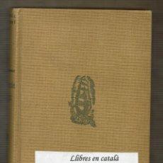 Libros antiguos: EL CERCLE MÀGIC - VOLUM II - JOAN PUIG I FERRETER - PROA 1929. Lote 90126448