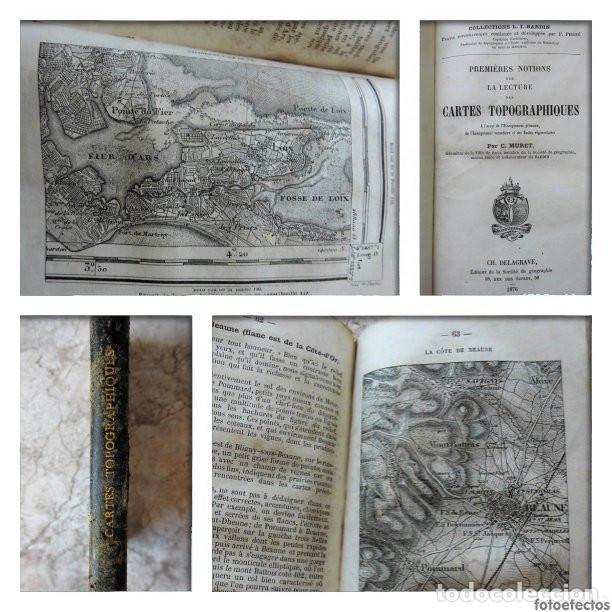 PREMIÈRES NOTIONS SUR LA LECTURE DES CARTES TOPOGRAPHIQUES (1876) - ILUSTRADO CON MÚLTIPLES GRABADOS (Libros Antiguos, Raros y Curiosos - Ciencias, Manuales y Oficios - Otros)