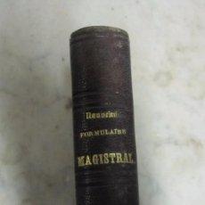Libros antiguos: FORMULARIO MAGISTRAL LIBRO FRANCES 1875. Lote 90185492