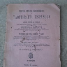 Libros antiguos: TAQUIGRAFIA ESPAÑOLA O ARTE DE ESCRIBIR LAS PALABRAS - 1902.. Lote 90207812