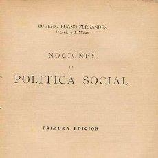 Libros antiguos: NOCIONES DE POLÍTICA SOCIAL. EUGENIO RUANO. 1933. II REPUBLICA. 1ª EDICIÓN. Lote 90363936