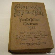 Livres anciens: CATALOGUE PRIX-COURANT DE TIMBRES-POSTE 1932 , IVERT & C . FRANCES. Lote 90365016